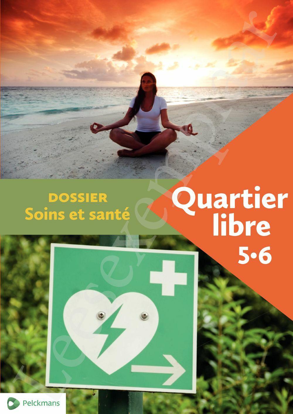 Preview: Quartier libre 5 / 6 Dossier Soins et santé