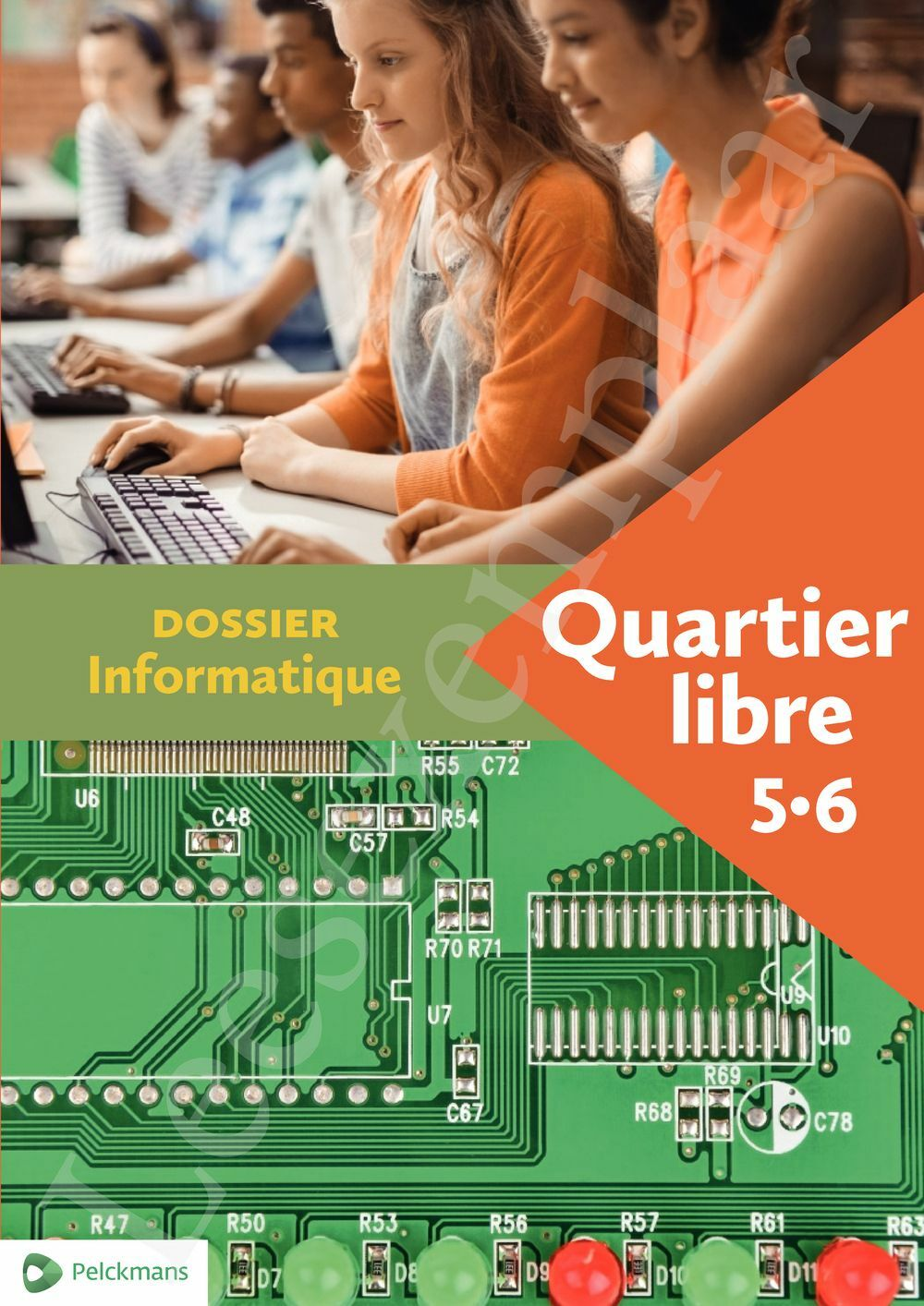 Preview: Quartier libre 5 / 6 Dossier Informatique