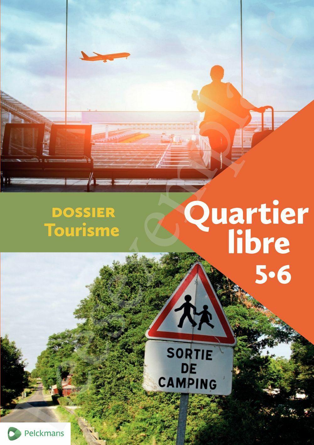 Preview: Quartier libre 5 / 6 Dossier Tourisme