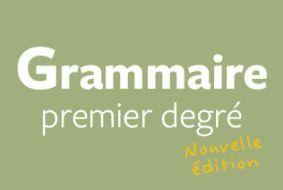 Grammaire premier degré