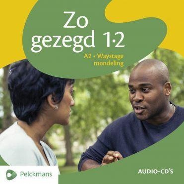 Zo gezegd 1.2 Waystage mondeling: Audio-cd's