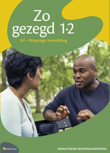 Zo gezegd 1.2 Waystage mondeling: Didactische materialenkoffer