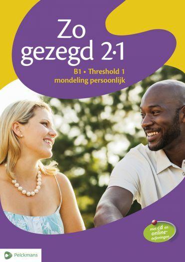 Zo gezegd 2.1 Threshold 1 mondeling persoonlijk Leerwerkboek en cd voor de cursist