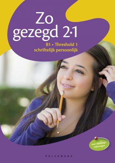 Zo gezegd 2.1 Threshold 1 schriftelijk persoonlijk Leerwerkboek