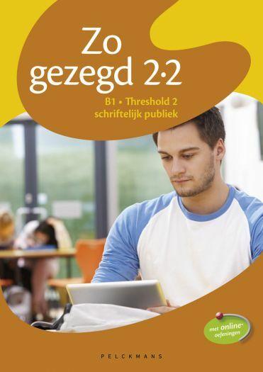 Zo gezegd 2.2 Threshold 2 schriftelijk publiek: Leerwerkboek