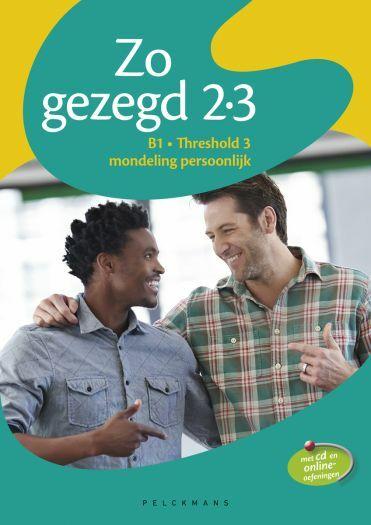 Zo gezegd 2.3 Threshold 3 mondeling persoonlijk Leerwerkboek en cd voor de cursist