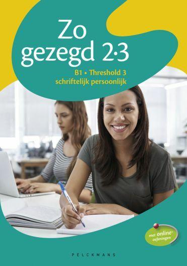 Zo gezegd 2.3 Threshold 3 schriftelijk persoonlijk Leerwerkboek