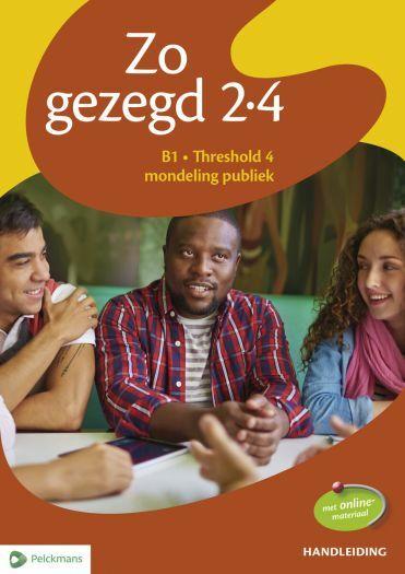 Zo gezegd 2.4 Threshold 4 mondeling publiek: Handleiding