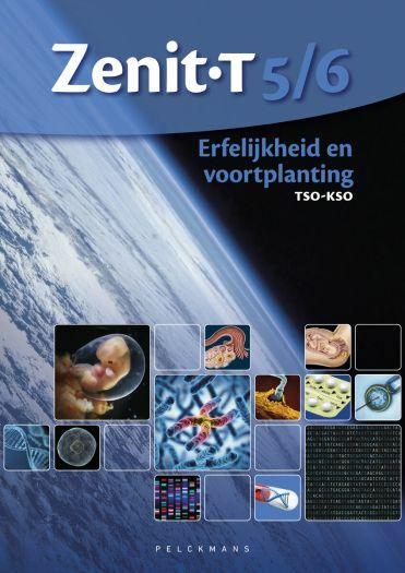 Zenit T5/6 tso-kso Erfelijkheid en voortplanting leerboek (inclusief Pelckmans Portaal)