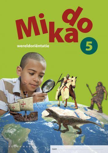 Mikado 5 Leerwerkboek Wereldoriëntatie incl. onlineoefenmateriaal (editie 2018)