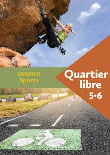 Quartier libre 5 / 6 Dossier Sports