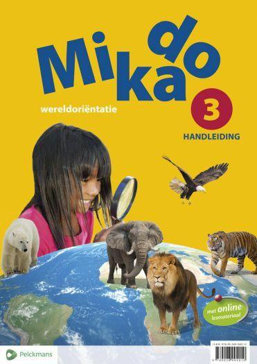 Mikado 3 Handleiding Leerwerkboek Wereldoriëntatie (editie 2018)