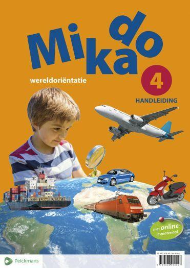 Mikado 4 Handleiding Leerwerkboek Wereldoriëntatie (editie 2018)