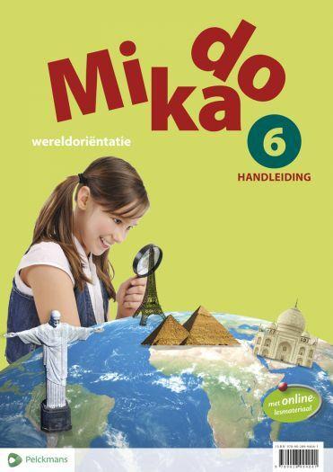 Mikado 6 Handleiding Leerwerkboek Wereldoriëntatie (editie 2018)