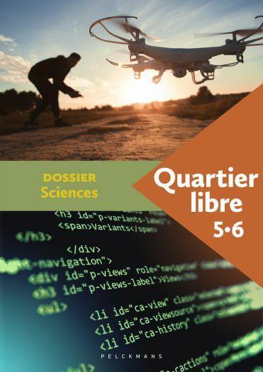 Quartier libre 5 / 6 Dossier Sciences