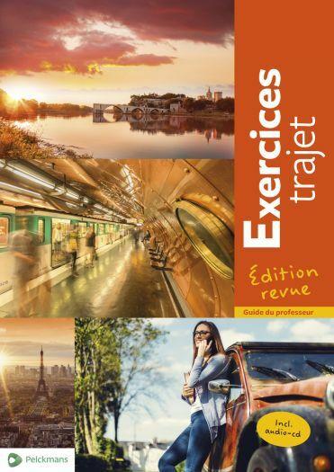 Exercices Trajet Edition revue Handleiding incl. cd