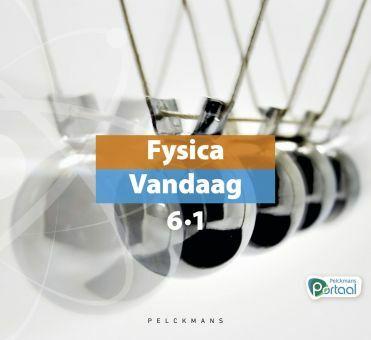 Fysica Vandaag 6.1 leerboek (inclusief Pelckmans Portaal)