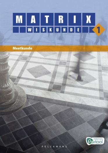 Matrix Wiskunde 1 meetkunde leerwerkboek (editie 2019) (inclusief Pelckmans Portaal)