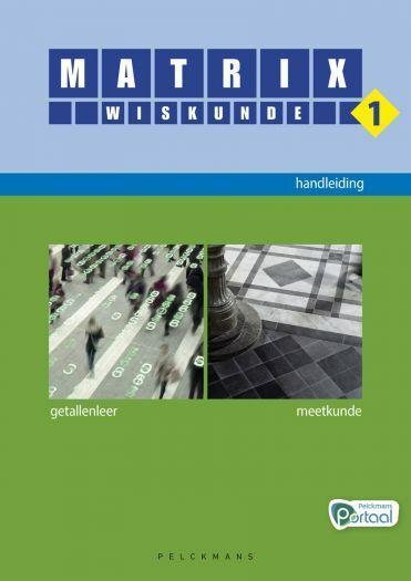 Matrix Wiskunde 1 handleiding (inclusief Pelckmans Portaal en digitaal bordboek)