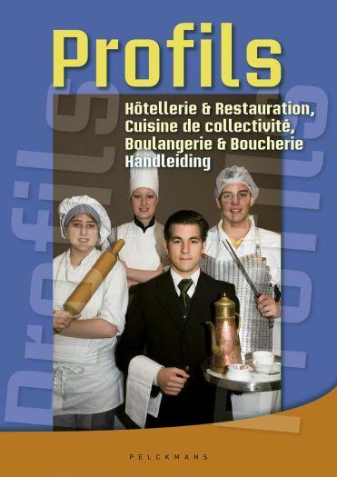 Profils Hôtellerie & Restaurant, Boulangerie & Boucherie Handleiding