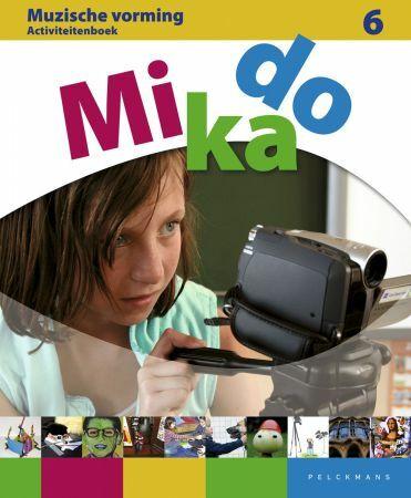 Mikado 6 Activiteitenboek Muzische Vorming (incl. audio-cd)