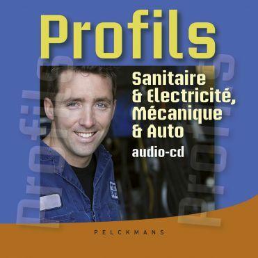 Profils Sanitaire & Electricité, Mécanique & Auto: audio-cd