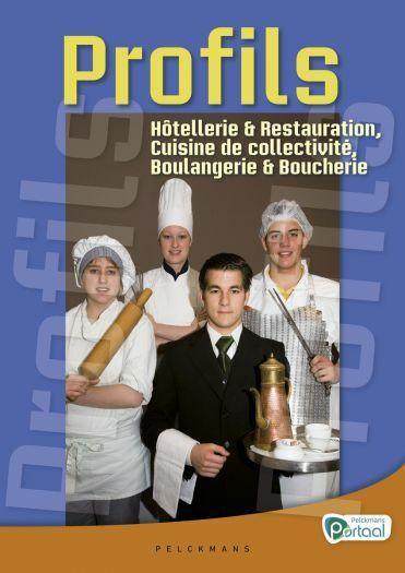 Profils Hôtellerie & Restaurant, Boulangerie & Boucherie Vaktaalleerwerkboek
