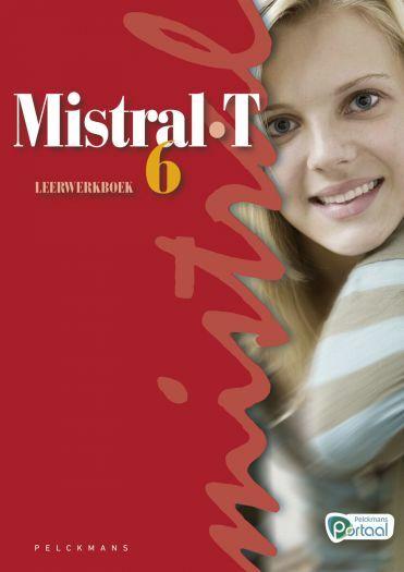 Mistral T6 leerwerkboek (inclusief Pelckmans Portaal)