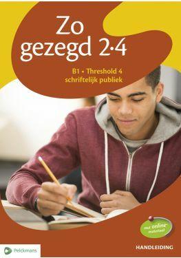 Zo gezegd 2.4 Threshold 4 schriftelijk publiek handleiding