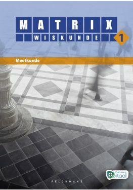 Matrix Wiskunde 1 meetkunde leerwerkboek (inclusief Pelckmans Portaal)