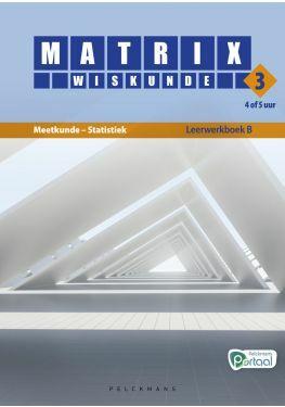 Matrix Wiskunde 3.4-5 Leerwerkboek B Meetkunde - Statistiek (inclusief Pelckmans Portaal)