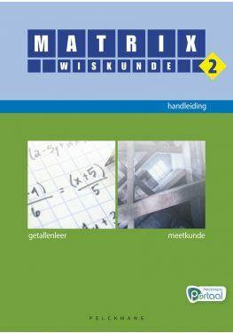 Matrix Wiskunde 2 handleiding (editie 2020) (inclusief 5 ex. correctiesleutel, Pelckmans Portaal en digitaal bordboek)