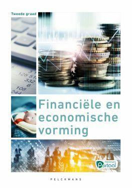 Financiële en economische vorming Leerwerkboek (inclusief Pelckmans Portaal) Tweede graad