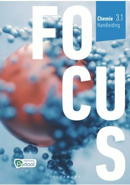 Focus Chemie 3.1 Handleiding (incl. Klasposters en Pelckmans Portaal)
