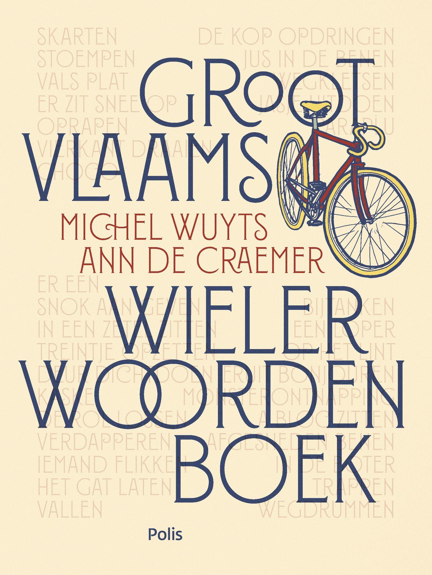 Ann De Craemer en Michel Wuyts - Groot Vlaams Wielerwoordenboek