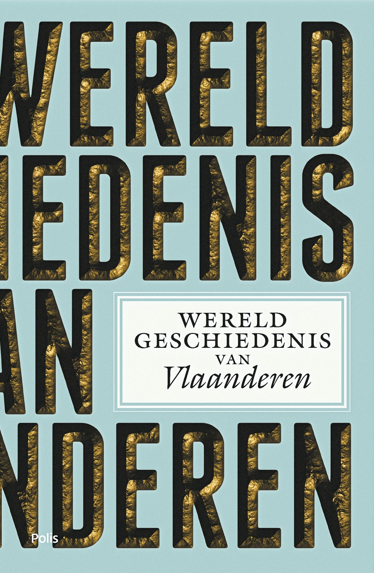 De wereldgeschiedenis van Vlaanderen
