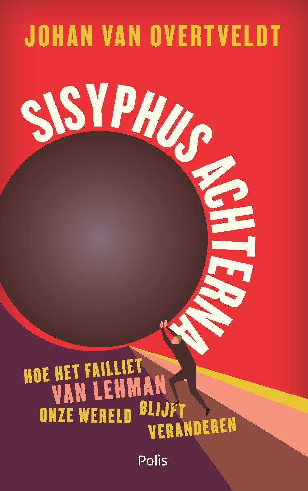 Sisyphus achterna - Johan Van Overtveldt
