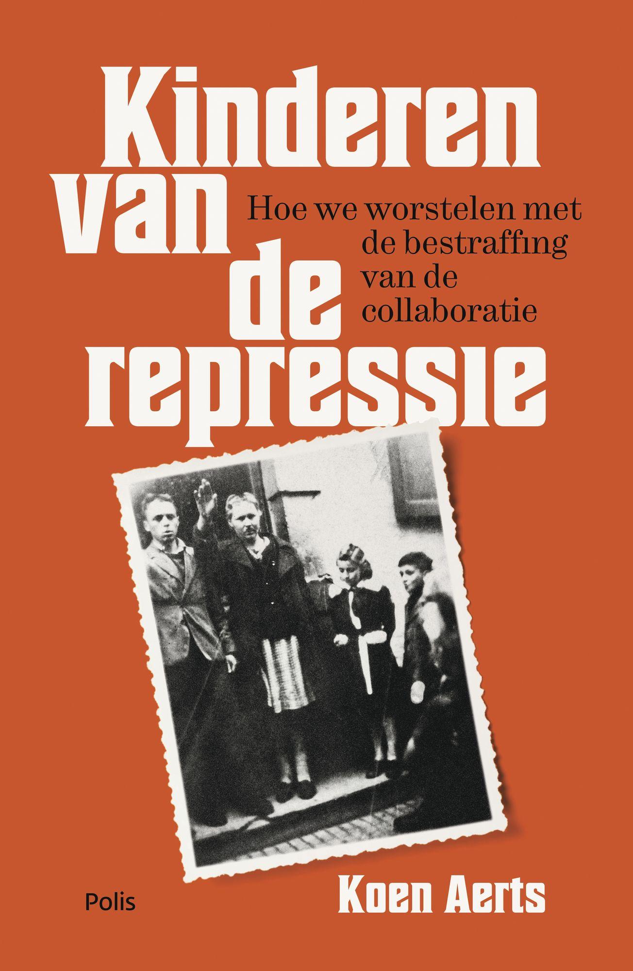 Koen Aerts - De kinderen van de repressie