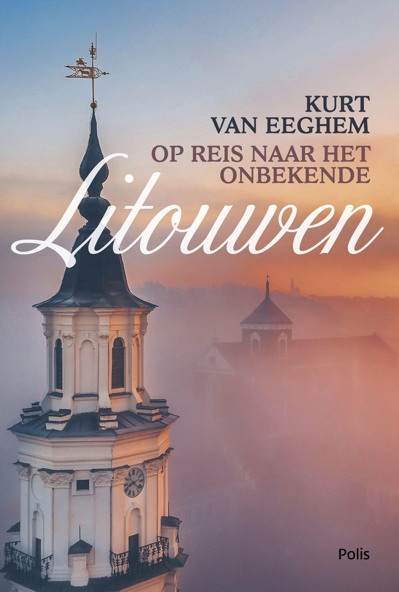 Litouwen  - Kurt Van Eeghem